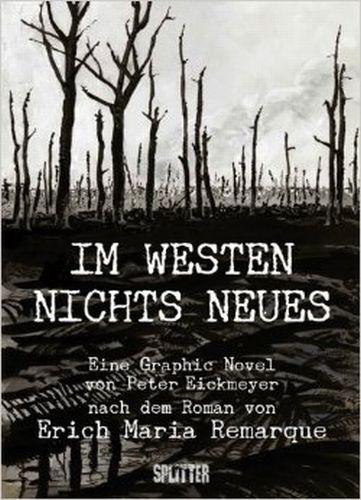 ERICH M. REMARQUE/PETER EICKMEYER, im westen nichts neues cover