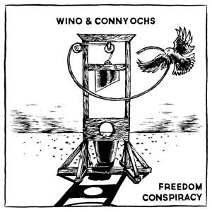 Cover WINO & CONNY OCHS, freedom conspiracy