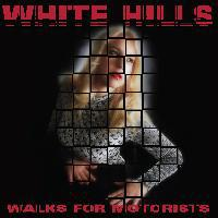 WHITE HILLS, walks for motorists cover