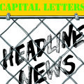 CAPITAL LETTERS, headline news cover