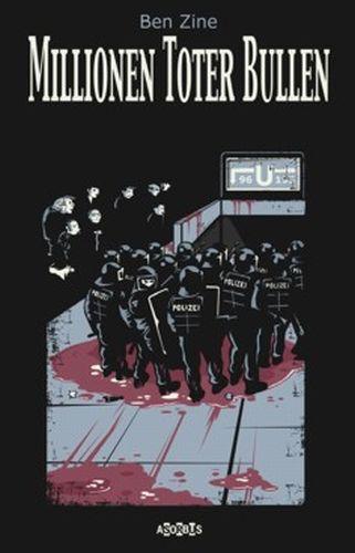 BEN ZINE, millionen toter bullen 01 cover