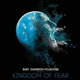 Cover EAST CAMERON FOLKCORE, kingdom of fear
