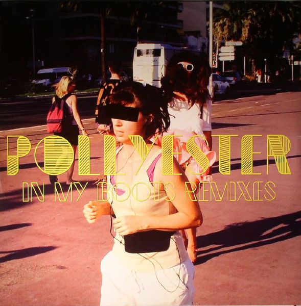 Cover POLLYESTER, in my boots remixes