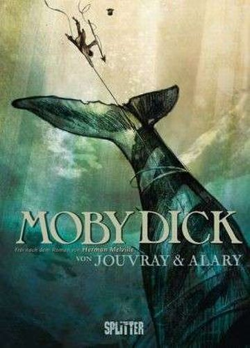 Cover HERMANN MELVILLE/OLIVIER JOUVRAY/PIERRE ALARY, moby dick