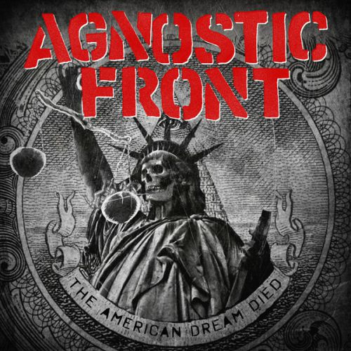 AGNOSTIC FRONT, the american dream died cover