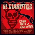 Cover TONY GUERRERO & EL DIABLITOS, come hell or high water
