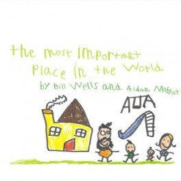 BILL WELLS & AIDAN MOFFAT, most important place in the world cover