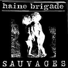 Cover HAINE BRIGADE, sauvages