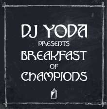 Cover DJ YODA, presents breakfast of champions