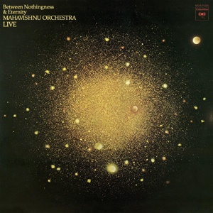 Cover MAHAVISHNU ORCHESTRA, between nothingness and eternity