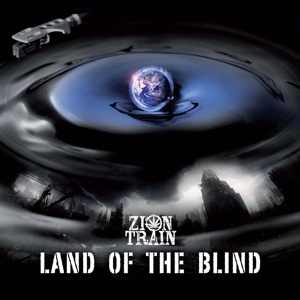 Cover ZION TRAIN, land of the blind