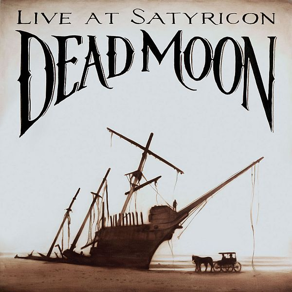 DEAD MOON, live at satyricon cover