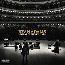 Cover RYAN ADAMS, live at carnegie hall