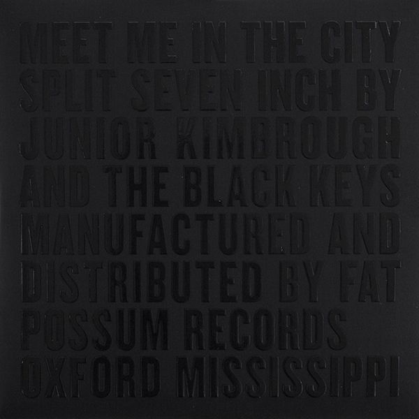 Cover BLACK KEYS / JUNIOR KIMBROUGH, meet me in the city