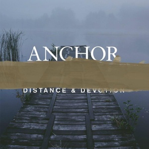 Cover ANCHOR, distance & devotion