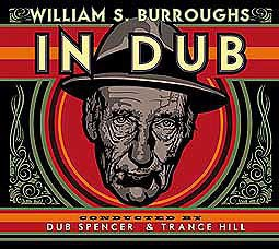 Cover WILLIAM S. BURROUGHS, in dub (conducted by dub spencer & terrence hill)