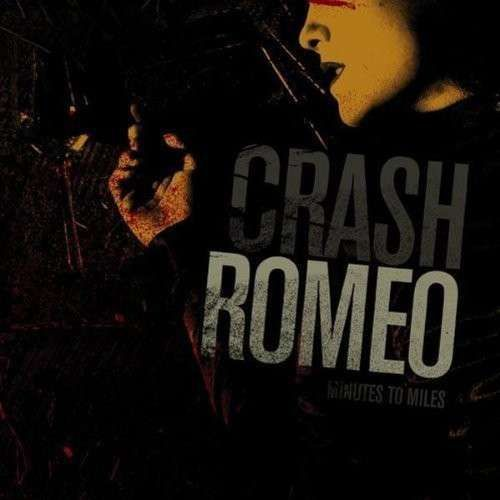 Cover CRASH ROMEO, minutes to miles