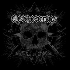 ELECTROZOMBIES, skull of chaos cover