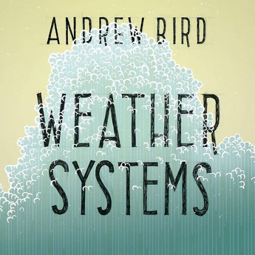 Cover ANDREW BIRD, weather systems