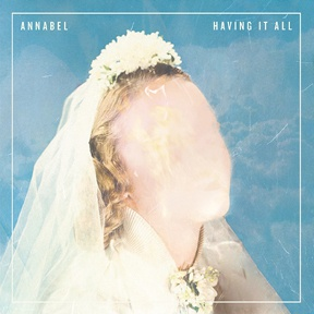 ANNABEL, having it all cover