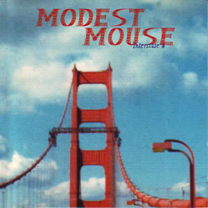 Cover MODEST MOUSE, interstate 8