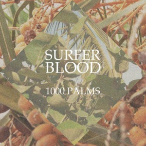Cover SURFER BLOOD, 1000 palms