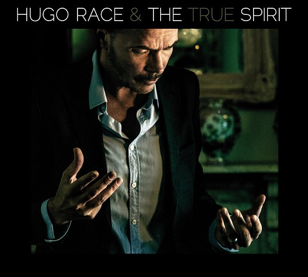 HUGO RACE & THE TRUE SPIRIT, s/t cover