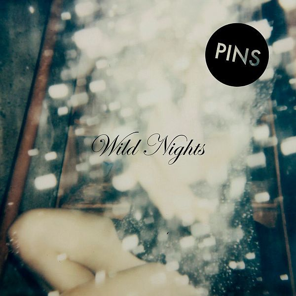PINS, wild nights cover