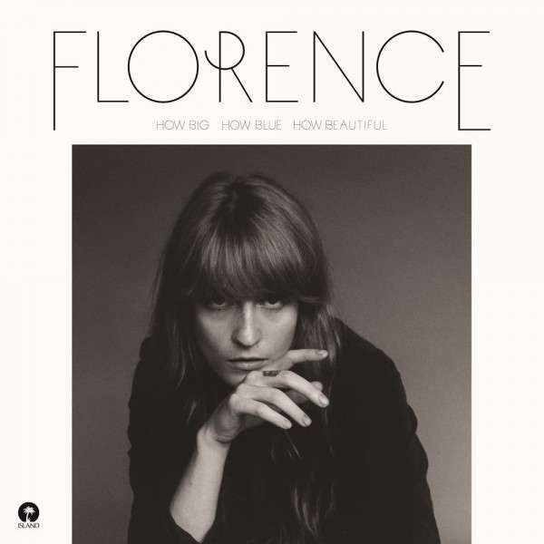 Cover FLORENCE & THE MACHINE, how big, how blue, how beautiful
