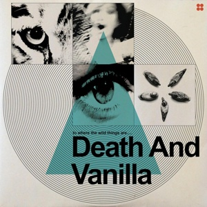DEATH AND VANILLA, to where the wild things are cover