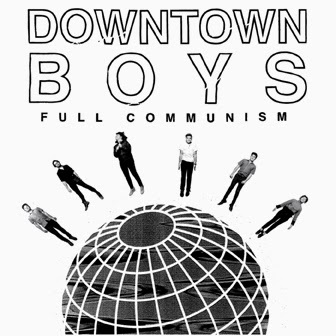 Cover DOWNTOWN BOYS, full communism