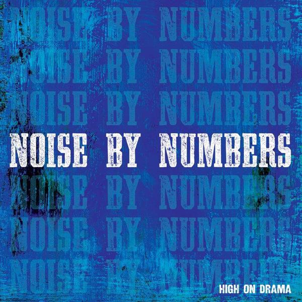 Cover NOISE BY NUMBERS, high on drama