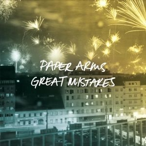 PAPER ARMS, great mistakes cover