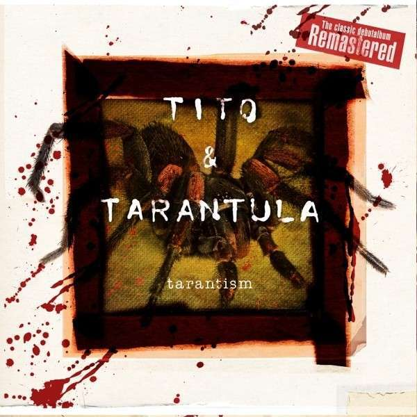 TITO & TARANTULA, tarantism cover