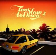 Cover V/A, too slow to disco vol. 2