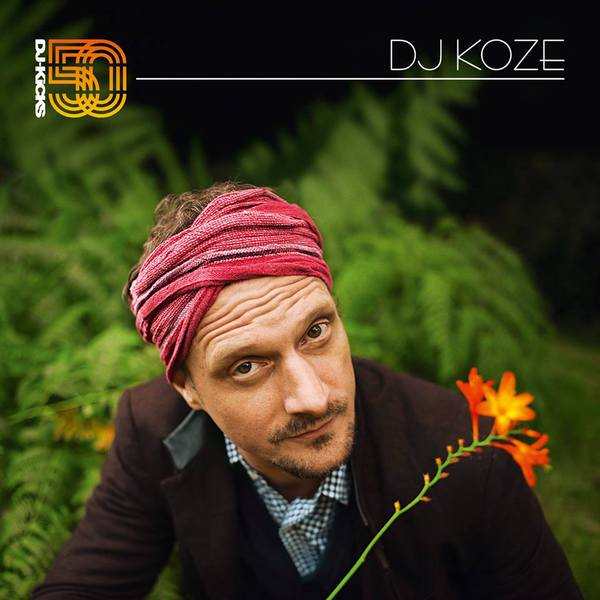 Cover DJ KOZE, dj kicks