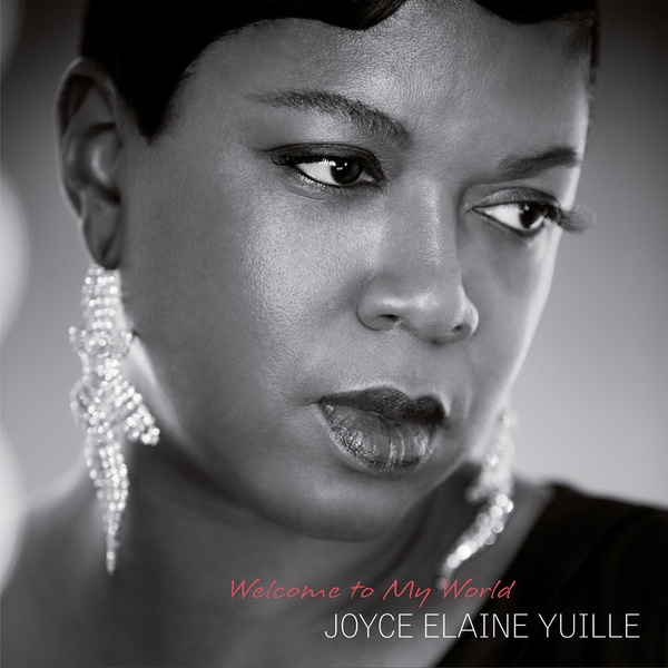 Cover JOYCE ELAINE YUILLE, welcome to my world
