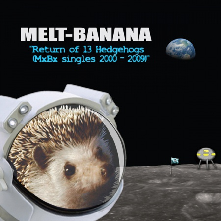 MELT BANANA, return of 13 hedgehogs cover
