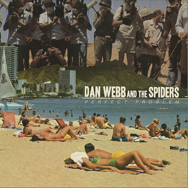 Cover DAN WEBB & THE SPIDERS, perfect problems