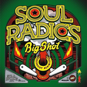 Cover SOUL RADICS, big shot