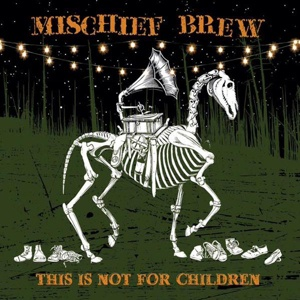 Cover MISCHIEF BREW, this is not for children
