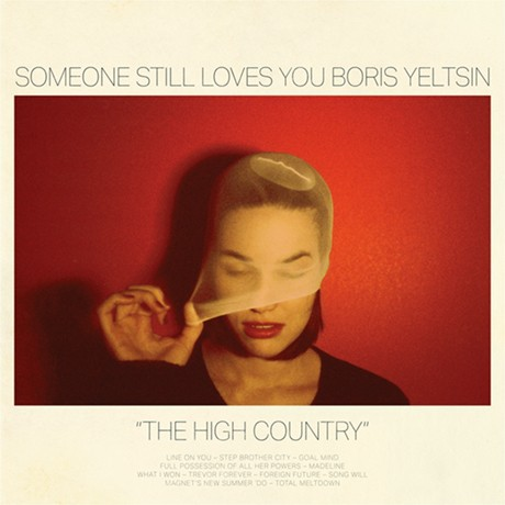 Cover SOMEONE STILL LOVES YOU BORIS YELTSIN, the high country