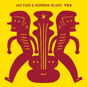 Cover JAD FAIR & NORMAN BLAKE, yes