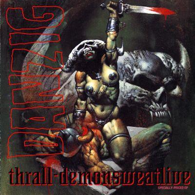 DANZIG, thrall - demonsweatlive cover