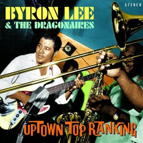 Cover BYRON LEE & THE DRAGONARIES, uptown top ranking