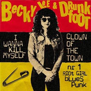BECKY LEE & DRUNKFOOT, i wanna kill myself cover