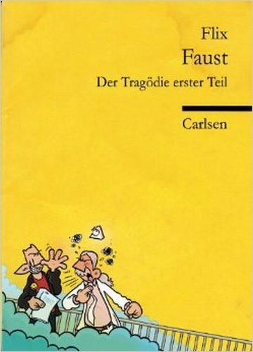 FLIX/JOHANN WOLFGANG VON GOETHE, faust - der tragödie erster teil cover