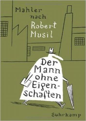 NICOLAS MAHLER/ROBERT MUSIL, der mann ohne eigenschaften cover