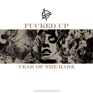 Cover FUCKED UP, year of the hare