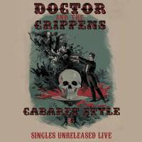 Cover DOCTOR AND THE CRIPPENS, cabaret style